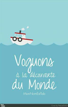 Voguons ά lα découverte du Monde by MonNomEstTab