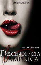 Descendencia Vampirica by AnonimaEncantada