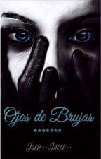 Ojos de Brujas  by jackjacce