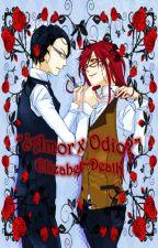 Amor x Odio (Grelliam) by Elizabet-Death