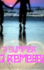 A summer To Remeber....  (A Jb Love Story) by lifethroughthepen