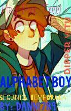 Alphabet Boy.  [Dipper y tu] ~Segundo Libro~ by MrsTsundere