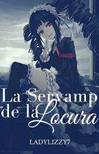 La Servamp de la Locura #ServampAwards by LadyLizzy7