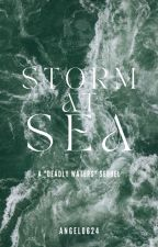 "Storm At Sea: A ""Deadly Waters"" Sequel by Angel0624"