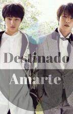 Destinado A Amarte [MyungYeol] |Editando|  by rociosungyeol