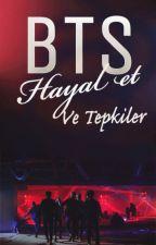 BTS Hayal Et Ve Tepkiler by rendapera