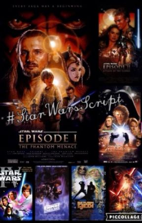 Star Wars Scripts Ep Iii Revenge Of The Sith Wattpad