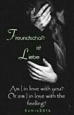 Freundschaft ist Liebe by Sumru2015