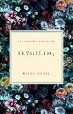 Sevgilim; by kinderlipopo