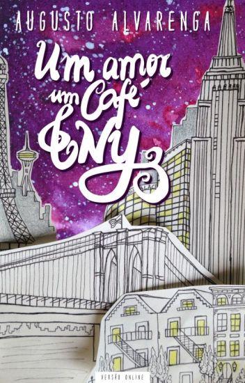 Resultado de imagem para um amor um café & nova york