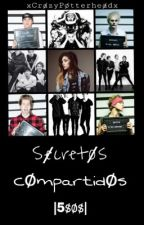 Secretos Compartidos |5sos| [Editando] by xCrazyPotterheadx