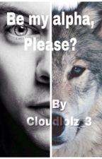 Be my alpha, please? - Larry Stylinson. ZAWIESZONE  by cloudlolz_3