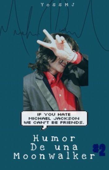 El Humor de una Moonwalker 2 (#MJawards)