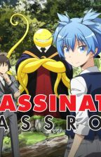 Assassination Classroom X Reader by XxXAnimeLover828XxX