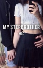 my stepbrother - mgc by cakefacehood