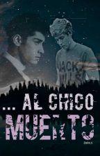 ... Al Chico Muerto » Ziall by ziallxLS