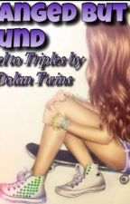 Changed but Found (2nd Sequel to Triplets by The Dolan Twins) [Completed] by dolanmagconmendes