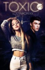 Toxic || Shawn Mendes  by LostInHopexx