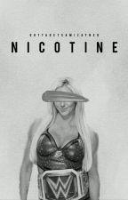 Nicotine ↯ by TYLERSBATE