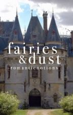 fairies & dust | phan by -romanticnotions