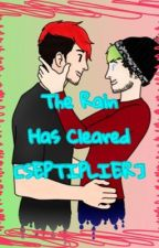 The Rain Has Cleared [SEPTIPLIER] (Book 2) {DISCONTINUED} by Bisexual_Blue