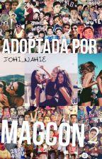 Adoptada Por Magcon 2ª Temporada by JohiYMoni