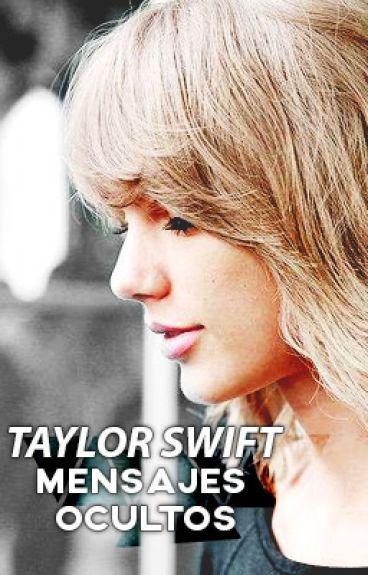 Taylor Swift - Mensajes Ocultos