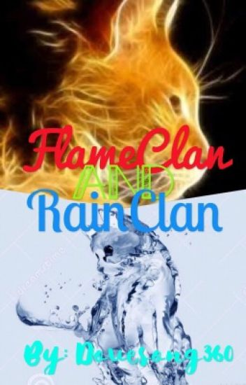 RainClan and FlameClan Roleplay {CLOSED}