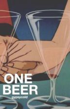 one beer • meanie by gypsycold