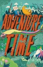Adventure Time X Reader by CrypticMisfit