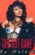 She Got Game (Urban)  -Sequel  by Mula58