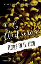 FLORES EN EL ÁTICO by LupitaRosaas