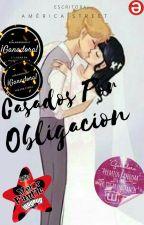 Casados Por Obligacion [•#CPO 1•]#FantaAdwards2017 by 009val