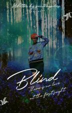 Blind ➹ Taekook  by isnotragedies