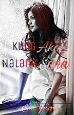 Kung Ako Na Lang Sana by emm2525