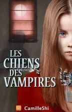 Les chiens des vampires by CamilleShi