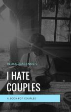 I Hate Happy Couples / Min Yoongi✅  by bluenblacknme