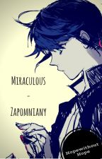 Miraculous - Zapomniany by HopeWithoutHope