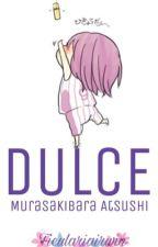 Dulce {Murasakibara y Tu} by ficulariairwin
