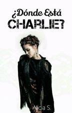 ¿Dónde Está Charlie? by TheQueenofMalice1216