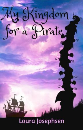 My Kingdom for a Pirate by LauraJosephsen