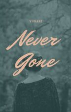 Never Gone | ✔ by reverames