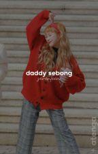 daddy sebong!?  +  seventeen  by AteNga