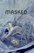 Masked  by NikkiAims
