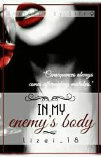 In My Enemy's Body by lizei_18