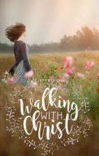 Walking with Christ by BigImperfection