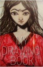 My Drawing Book by yasminemetayer101
