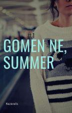 Gomen ne, Summer [Beginner] by nazavelis_id