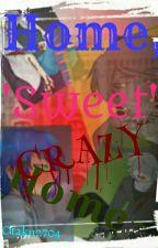 Home,'Sweet' CrAzY Home.//Sick FNaFHS y Tu\\ by Otaku2704