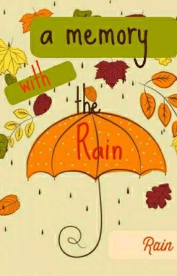 Memory With the Rain